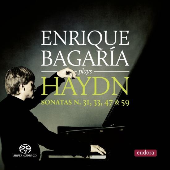 Cover Enrique Bagaría: Plays Haydn Sonatas No. 31, 33, 47 & 59