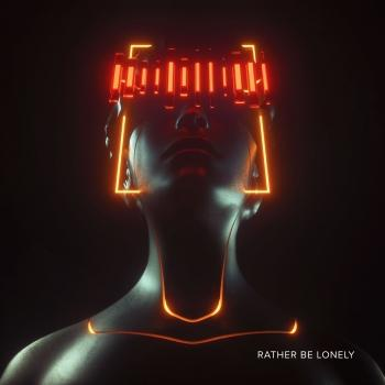 Cover Rather Be Lonely