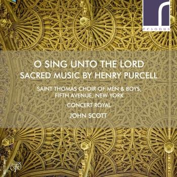 Cover O sing unto the Lord: Sacred Music by Henry Purcell