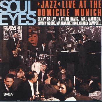 Cover Soul Eyes (Jazz Live at Domicile Munich - Remastered)