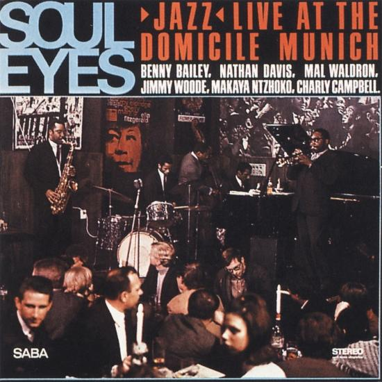 Cover Soul Eyes (Jazz Live at Domicile Munich - Remastered)