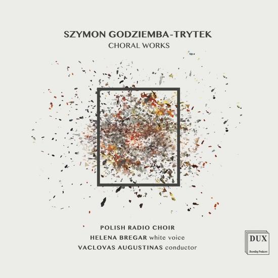 Cover Szymon Godziemba-Trytek: Choral Works