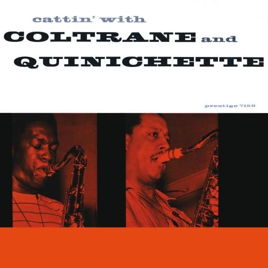 Cover Cattin' with Coltrane and Quinichette (2016 Remaster)