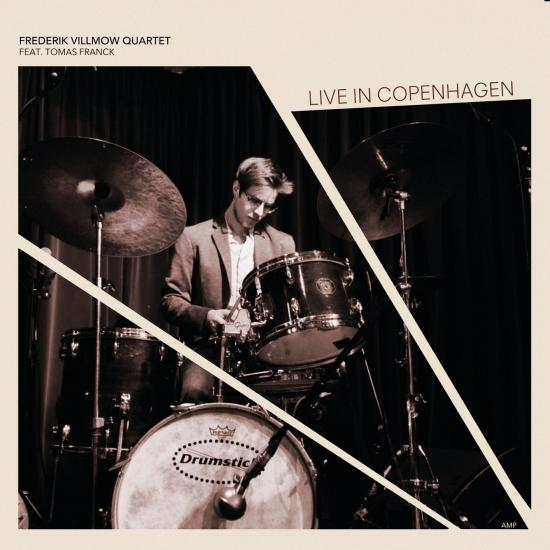 Cover Frederik Villmow Quartet - Live in Copenhagen