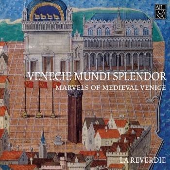 Cover Venecie mundi splendor: Marvels of Medieval Venice