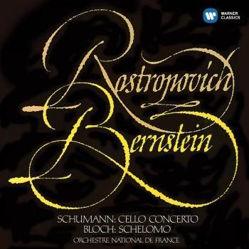 Cover Schumann: Cello Concerto - Bloch: Schelomo (Remastered)