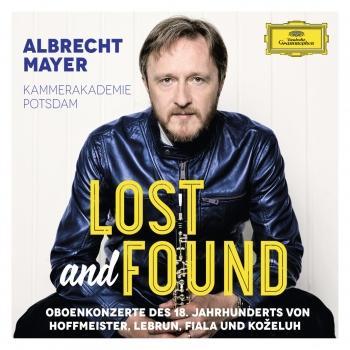 Cover Lost And Found - Oboenkonzerte des 18. Jahrhunderts von Hoffmeister, Lebrun, Fiala und Koželuh