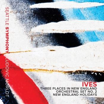 Cover Ives: New England Holidays & Orchestral Sets Nos. 1 & 2