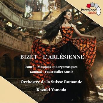 Cover Bizet: L'Arlesienne Suite Nos. 1 & 2 / Fauré: Masques et bergamasques Suite / Gounod Faust