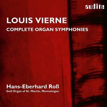 Cover Louis Vierne: Organ Symphonies, Op. 14 & Op. 20