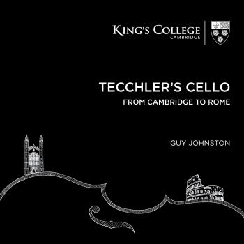 Cover Tecchler's Cello: From Cambridge to Rome
