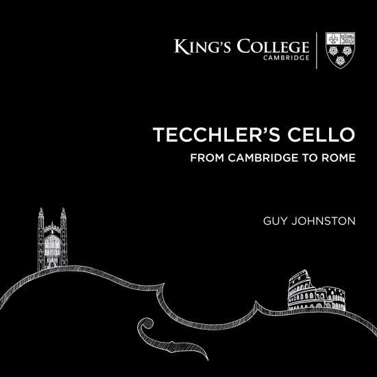 Cover Tecchler's Cello: From Cambridge to Rome