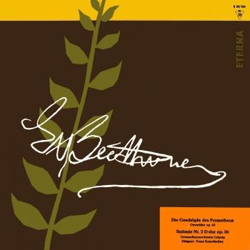 Cover Beethoven: Die Geschöpfe des Prometheus Ouvertüre / Sinfonie No. 2 (Remastered)