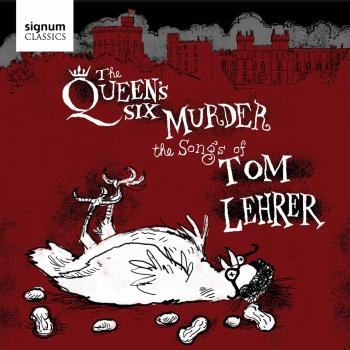 Cover The Queen's Six Murder the Songs of Tom Lehrer