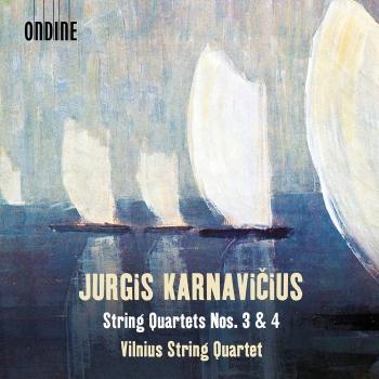 Cover Jurgis Karnavičius: String Quartets Nos. 3 & 4
