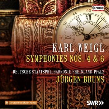 Cover Weigl: Symphonies Nos. 4 & 6