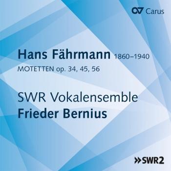 Cover Fährmann: Motets, Op. 34, 45 & 56