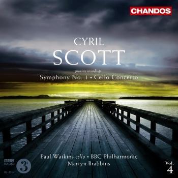 Cover Cyril Scott - Symphony No. 1 - Cello Concerto