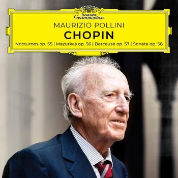 Cover Chopin: Nocturnes, Mazurkas, Berceuse, Sonata, Opp. 55-58