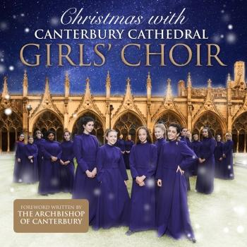Cover Christmas With Canterbury Cathedral Girls' Choir
