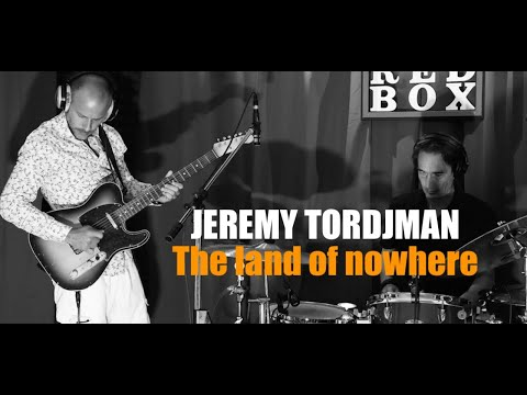 Video Jeremy Tordjman - The Land of Nowhere