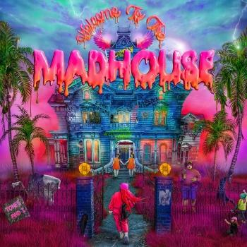Cover Welcome To The Madhouse (Deluxe)