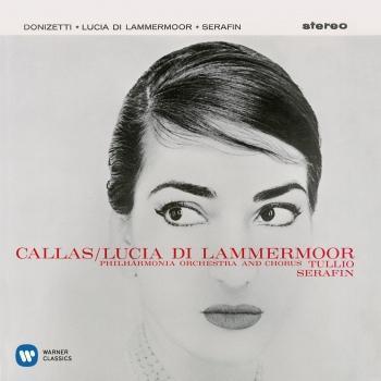 Cover Donizetti: Lucia di Lammermoor (1959 - Serafin) - Callas Remastered