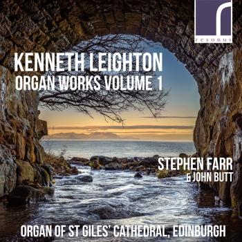 Cover Kenneth Leighton: Organ Works Volume 1