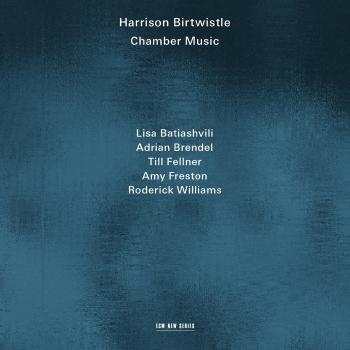 Cover Harrison Birtwistle: Chamber Music