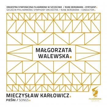 Cover Mieczysław Karłowicz: Pieśni