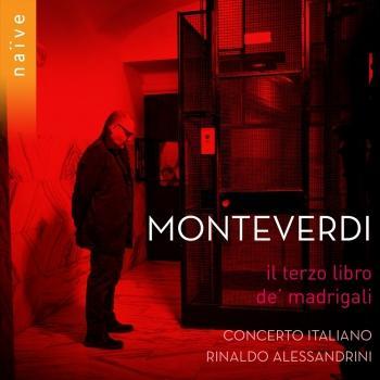 Cover Monteverdi: Il terzo libro de madrigali