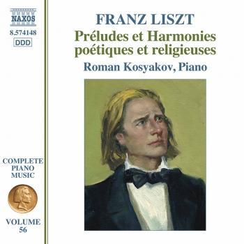 Cover Complete Piano Music, Vol. 56: Liszt – Préludes et harmonies poétiques et religieuses