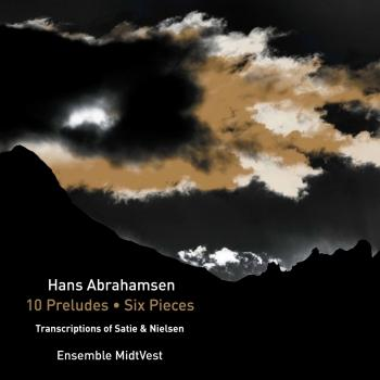 Cover Abrahamsen: String Quartet No. 1 '10 Preludes' & 6 Pieces for Horn Trio