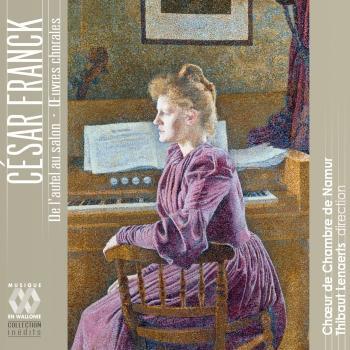 Cover Franck: De l'autel au salon. Œuvres chorales