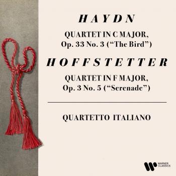 Cover Haydn: String Quartet, Op. 33 No. 3 'The Bird' - Hoffstetter: String Quartet, Op. 3 No. 5 'Serenade'