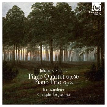Cover Brahms: Piano Quartet Op. 60 & Piano Trio Op. 8