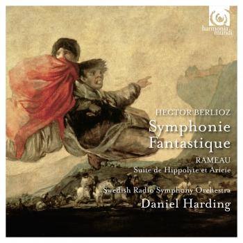 Cover Berlioz: Symphonie Fantastique - Rameau: Suite de Hippolyte et Aricie