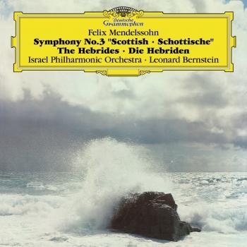 Cover Mendelssohn: Symphony No.3, Hebrides Overture (Live - Remastered)