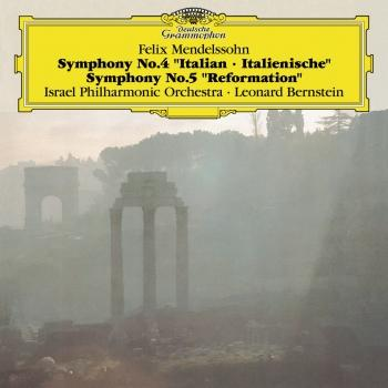 Cover Mendelssohn: Symphonies No.4 'Italian' & No.5 'Reformation' (Live - Remastered)