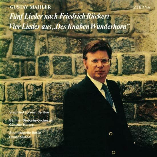 Cover Mahler: Fünf Lieder nach Friedrich Rückert / Vier Lieder aus 'Des Knaben Wunderhorn' (Remastered)