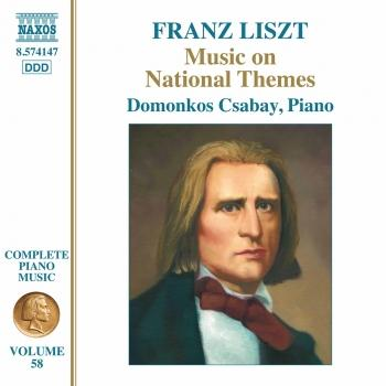 Cover Liszt Complete Piano Music, Vol. 58: Music on National Themes