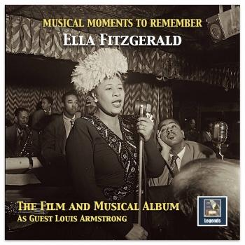 Cover Musical Moments to Remember: The Ella Fitzgerald Film & Musical Album (Remastered)