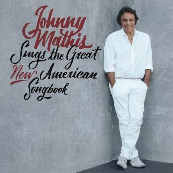 Cover Johnny Mathis Sings The Great New American Songbook