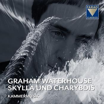 Cover Graham Waterhouse: Skylla und Charybdis