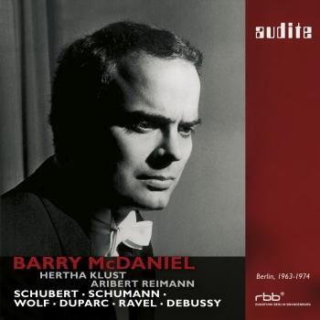 Cover Barry McDaniel sings Schubert, Schumann, Wolf, Duparc, Ravel & Debussy