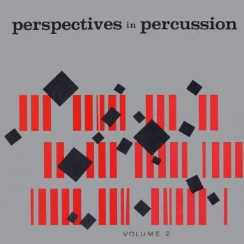 Cover Perspectives In Percussion, Vol. 2 (Remastered from the Original Somerset Tapes)