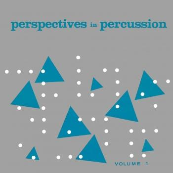 Cover Perspectives In Percussion, Vol. 1 (Remastered from the Original Somerset Tapes)