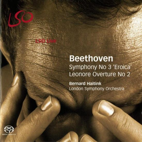 Cover Beethoven: Symphony No. 3, Eroica- Leonore Overture No. 2