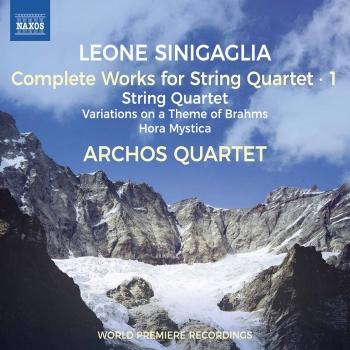 Cover Sinigaglia: Complete Works for String Quartet, Vol. 1