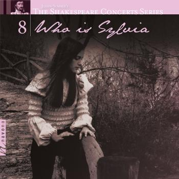 Cover The Shakespeare Concerts Series, Vol. 8: Who is Sylvia